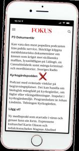 Tidningen Fokus uppmärksammar Kyrkogårdspodden tillsammans med poddar från Sveriges Radio, Expressen, Axess och Svenska Dagbladet.